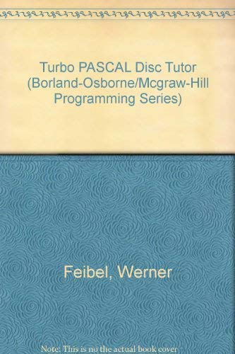 9780078815751: Turbo PASCAL Disc Tutor (Borland-Osborne/Mcgraw-Hill Programming Series)