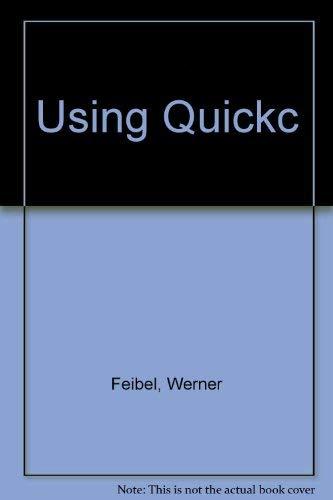 9780078815959: Using Quickc