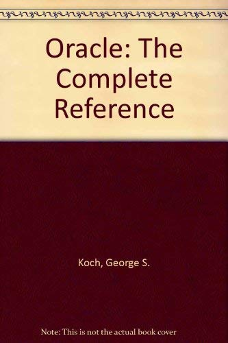9780078816352: Oracle: The Complete Reference