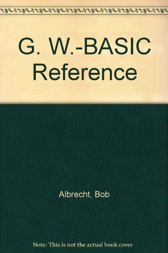 9780078816444: The Gw-Basic Reference