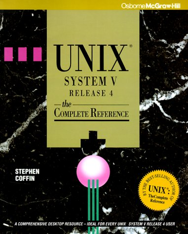 9780078816536: Unix System V Release 4: The Complete Reference