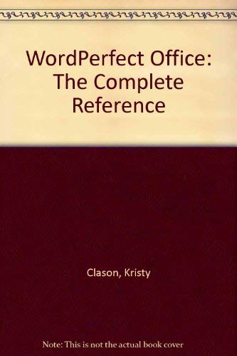 Wordperfect Office: The Complete Reference (007881667X) by Clason, Kristy; Hansen, David