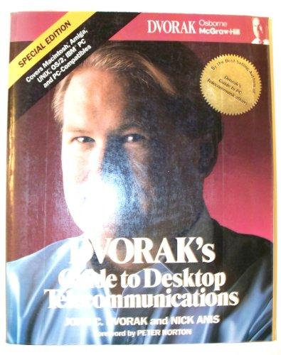 9780078816680: Dvorak's Guide to Desktop Telecommunications/Special Edition