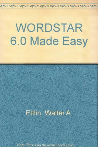9780078816727: Wordstar 6.0 Made Easy