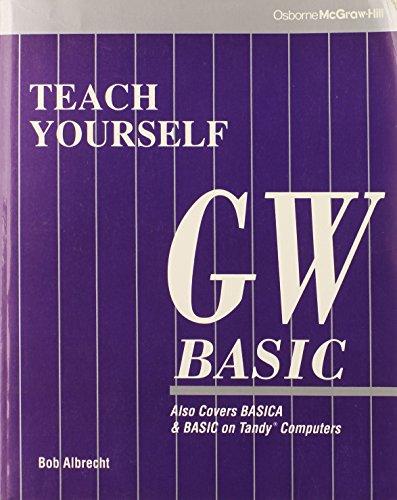 9780078816789: Teach Yourself Gw-Basic