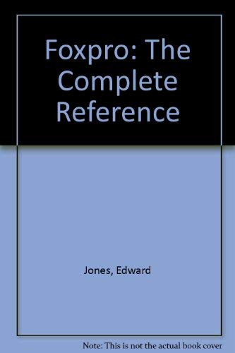 9780078816888: Foxpro: The Complete Reference