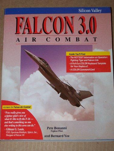 Falcon 3.0 Air Combat: Bonanni, Pete, Yee,