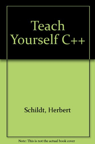 9780078817601: Teach Yourself C++