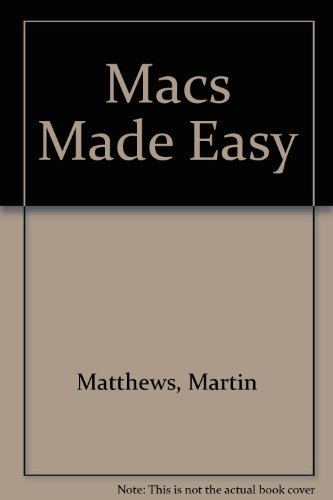 9780078817731: The Mac Made Easy/Covers All Macintosh Models & System 7