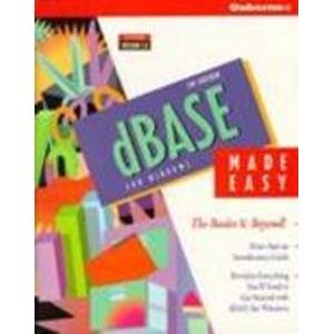 9780078817922: dBASE for Windows Made Easy: The Basics and Beyond