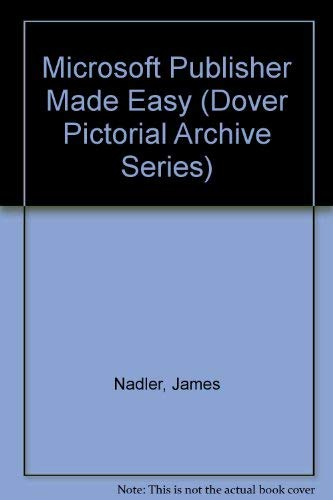 9780078818110: Microsoft Publisher Made Easy/Book and Disk (Dover Pictorial Archive Series)