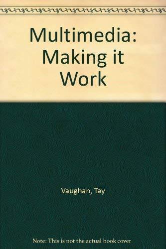 9780078818691: Multimedia: Making it Work