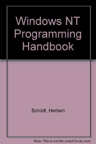 Windows Nt Programming Handbook (0078818737) by Herbert Schildt
