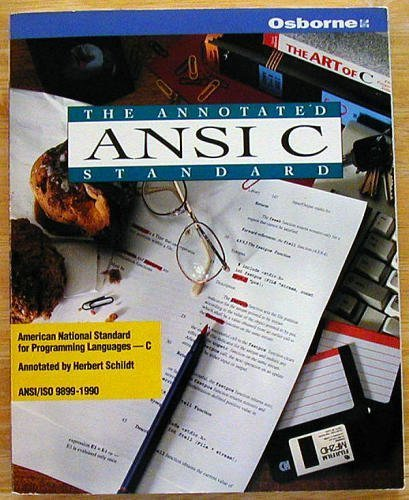 9780078819520: The Annotated ANSI C Standard: American National Standard for Programming Languages-C : Ansi/Iso 9899-1990