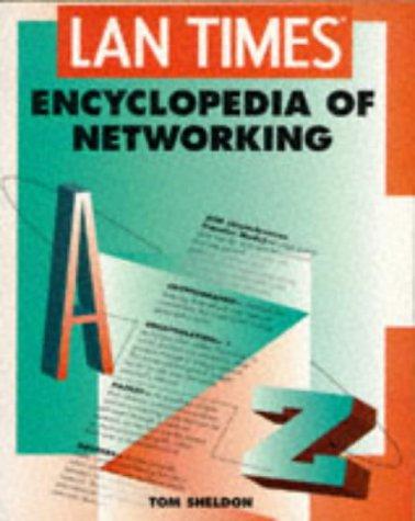 9780078819650: Lan Times Encyclopedia of Networking (LAN Times series)
