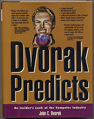 9780078819810: Dvorak Predicts: Insider's Look at the Computer Industry