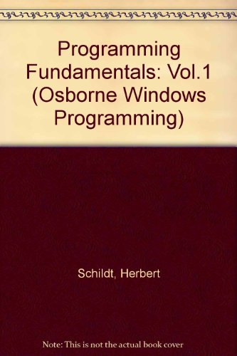 9780078819902: Programming Fundamentals: Vol.1 (Osborne Windows Programming)