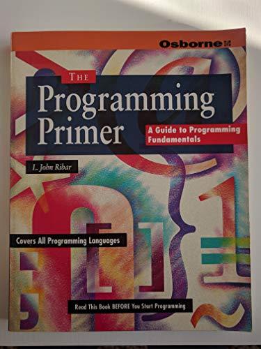 9780078819995: Programming Primer: A Guide to Programming Fundamentals