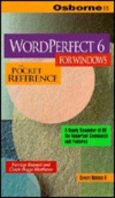 9780078820038: Wordperfect 6 for Windows: The Pocket Reference (Pocket Reference (Berkeley, Calif.).)