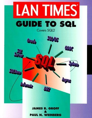 9780078820267: LAN Times Guide to SQL (LAN Times Series)