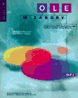 9780078821028: Ole Wizardry: Programming Ole Applications and Custom Controls Using Wizards