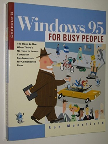 9780078821103: Windows 95 for Busy People (Busy People Guide)