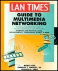 9780078821141: Lan Times Guide to Multimedia Networking (Lan Times Series)