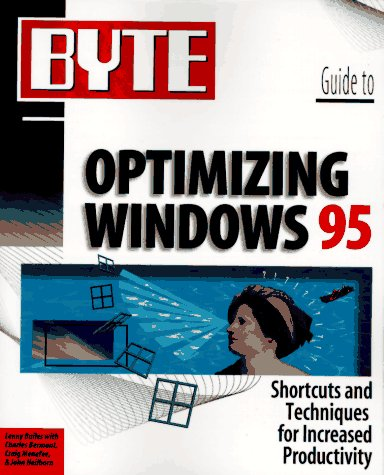 9780078821202: Byte Guide to Optimizing Windows 95 (Byte Series)