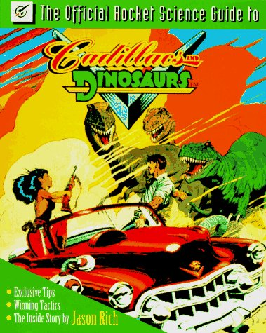 9780078821349: The Official Rocket Science Guide to Cadillacs and Dinosaurs