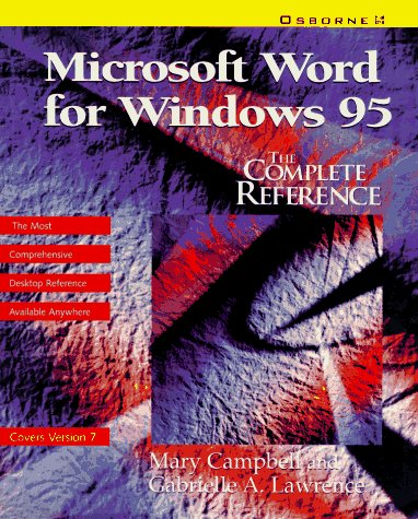 9780078821509: Microsoft Word for Windows 95: The Complete Reference
