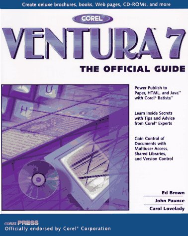 9780078821691: Corel Ventura 7: The Official Guide (Official Guide to Corel Ventura)