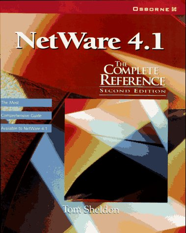 9780078821721: Netware 4.1: The Complete Reference