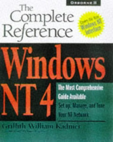 9780078821813: Windows Nt 4: The Complete Reference (Complete Reference Series)