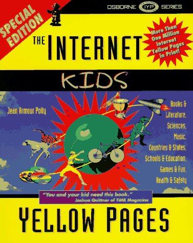 The Internet Kids Yellow Pages, Special Edition: Jean Armour Polly