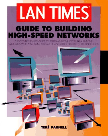 9780078822001: The Lan Times Guide to Building High-Speed Networks