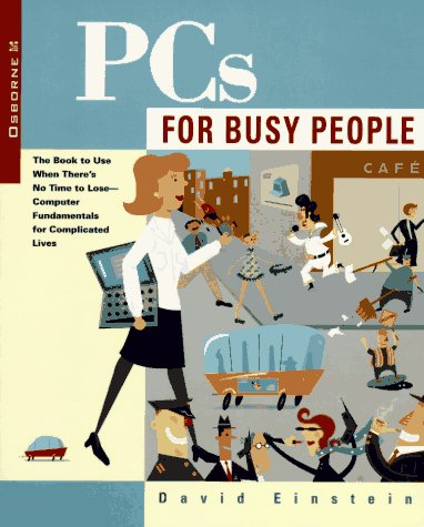 9780078822100: PCs for Busy People