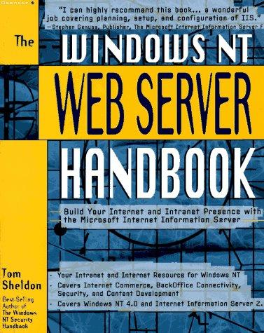 9780078822216: The Windows Nt Web Server Handbook