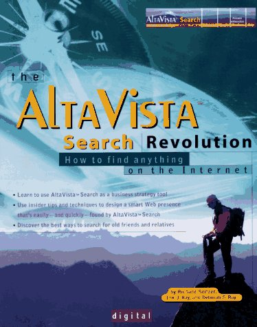 9780078822353: The AltaVista Search Revolution: How to Find Anything on the Internet