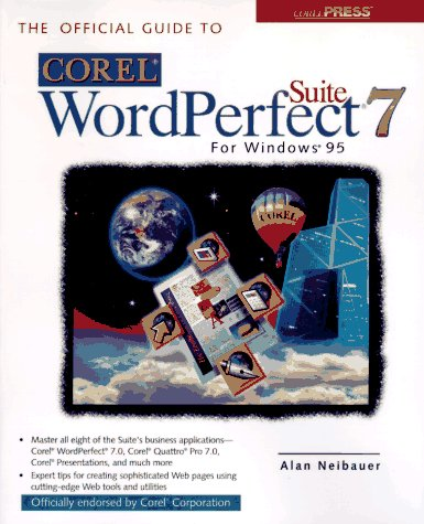 9780078822377: The Official Guide to Corel Wordperfect Suite for Windows 95
