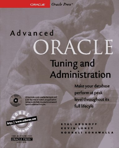 9780078822414: Advanced Oracle Tuning and Administration