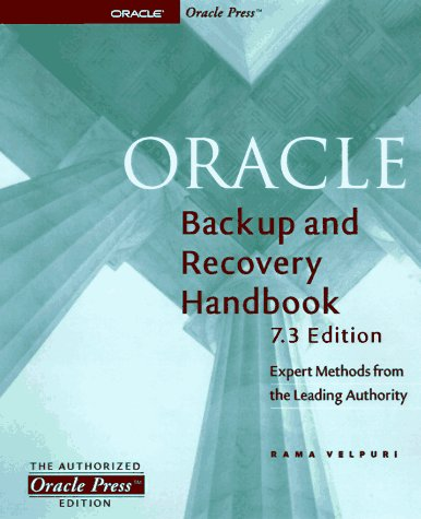 9780078823237: Oracle Backup & Recovery Handbook, 7.3 Edition: 7.3 Edition (Oracle Series)