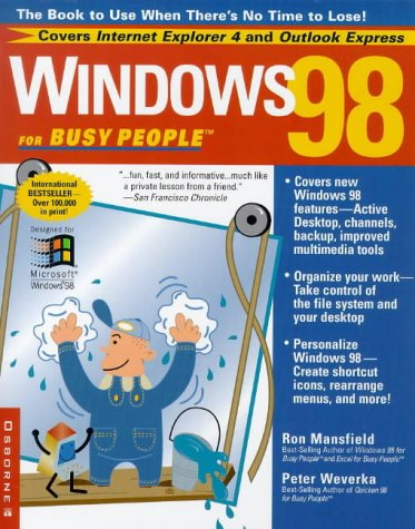 9780078823985: Windows 98 for Busy People: The Book to Use When There's No Time to Lose!
