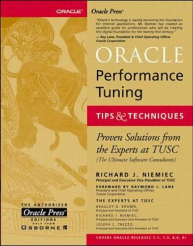 9780078824340: Oracle Performance Tuning, Tips and Techniques (Oracle Press Series)