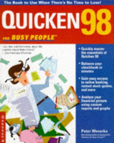 9780078824401: Quicken 98 for Busy People: The Book to Use When There's No Time to Lose