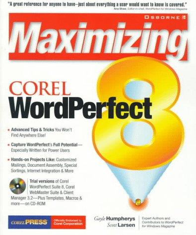 9780078824517: Maximizing Corel WordPerfect 8 with CDROM