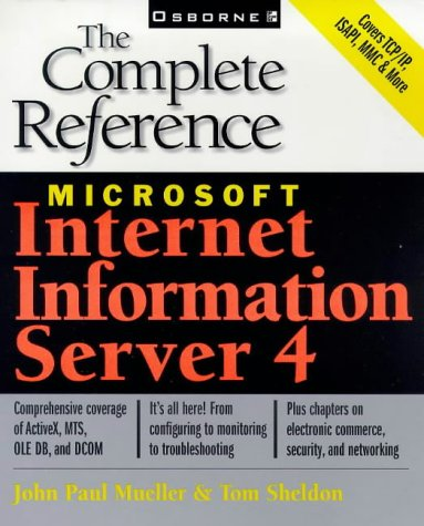 9780078824579: Microsoft Internet Information Server 4: the Complete Reference