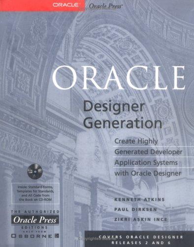 Oracle Designer Generation: Kenneth R. Atkins;