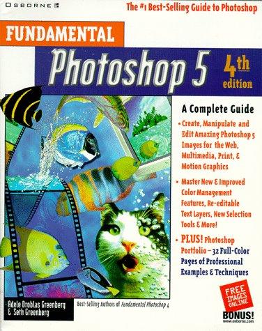 9780078825798: Fundamental Photoshop 5