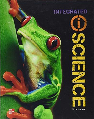 Glencoe Integrated iScience, Course 1, Grade 6,: McGraw-Hill Education