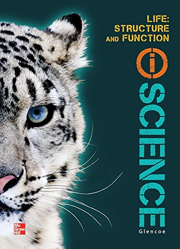 9780078880131: Glencoe Life iScience Module F: Structure and Function, Grade 7, Student Edition (GLEN SCI: LIFE'S STRUC & FUN)